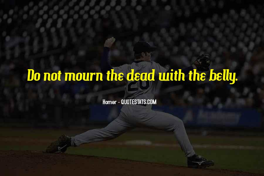 Mourn'd Quotes #147039