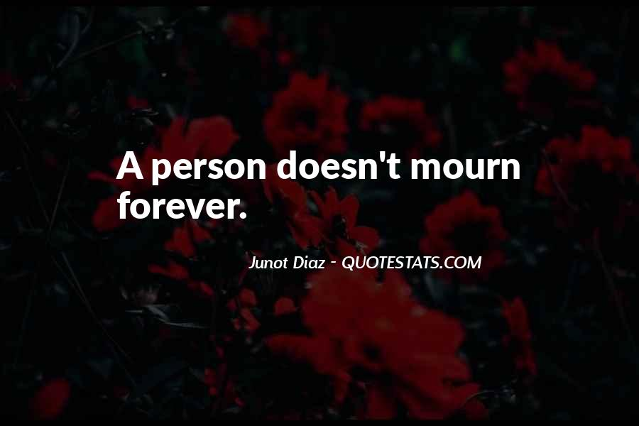 Mourn'd Quotes #197570