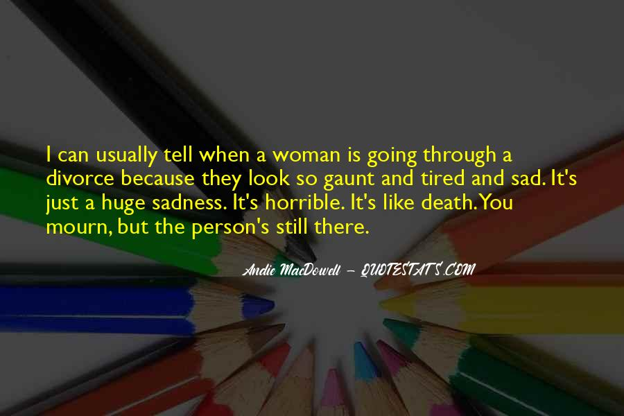 Mourn'd Quotes #289837