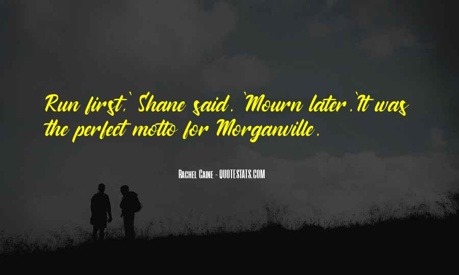 Mourn'd Quotes #67999