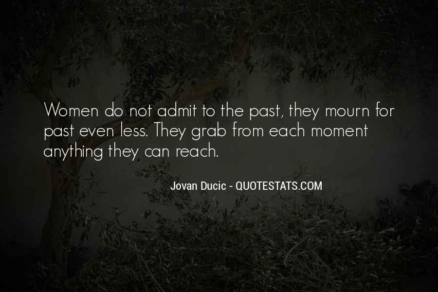 Mourn'd Quotes #71414