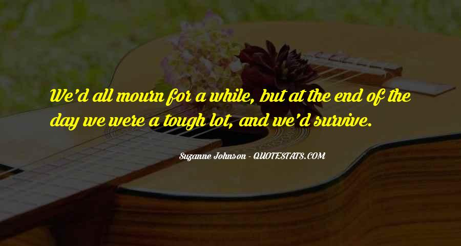 Mourn'd Quotes #828247