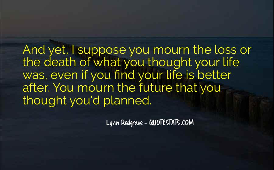 Mourn'd Quotes #99109