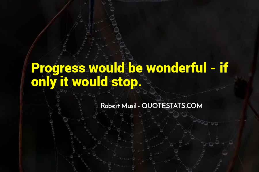 Quotes About Progress #43535