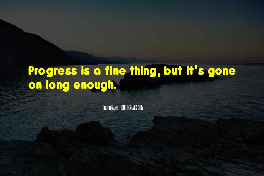 Quotes About Progress #6577