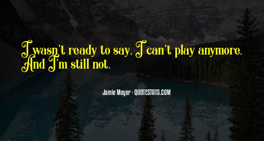 Moyer Quotes #1073900