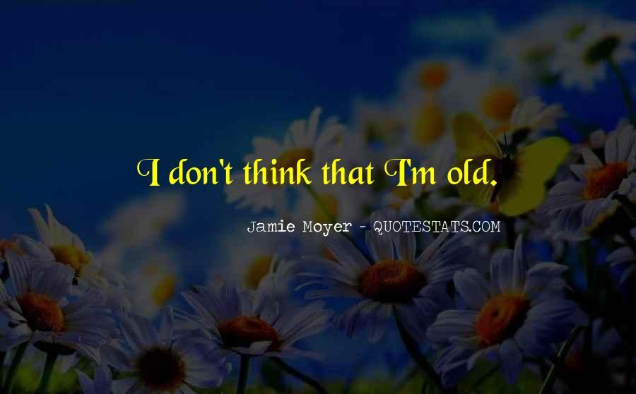 Moyer Quotes #719920