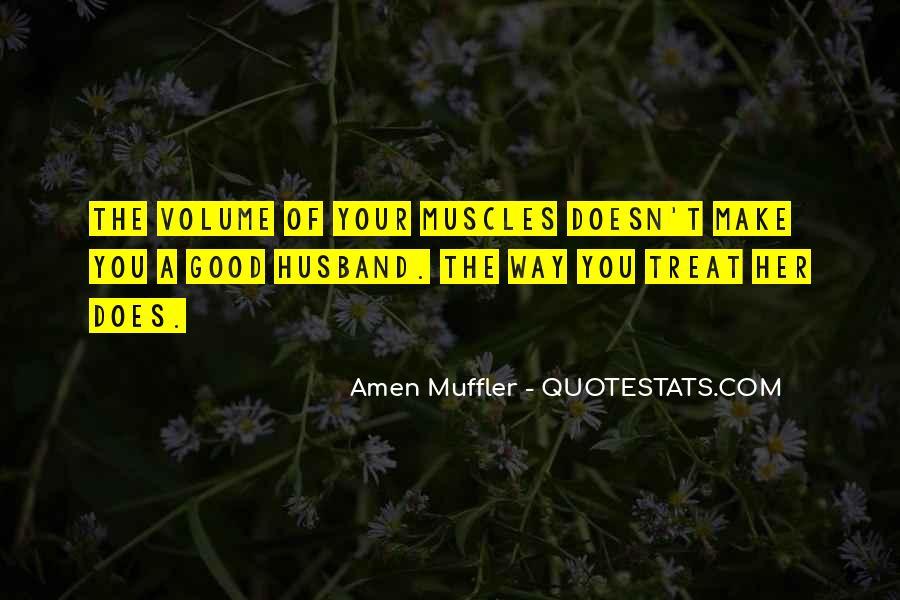 Muffler Quotes #1822279