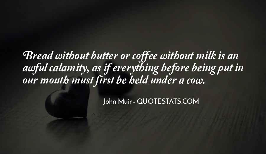Muir's Quotes #145049