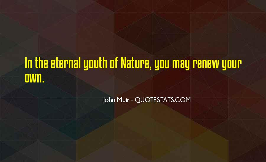 Muir's Quotes #218364