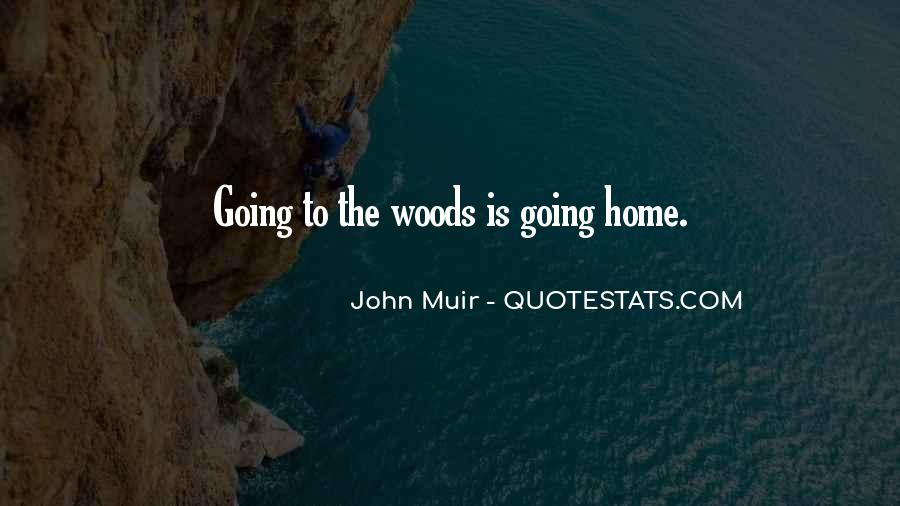 Muir's Quotes #300047