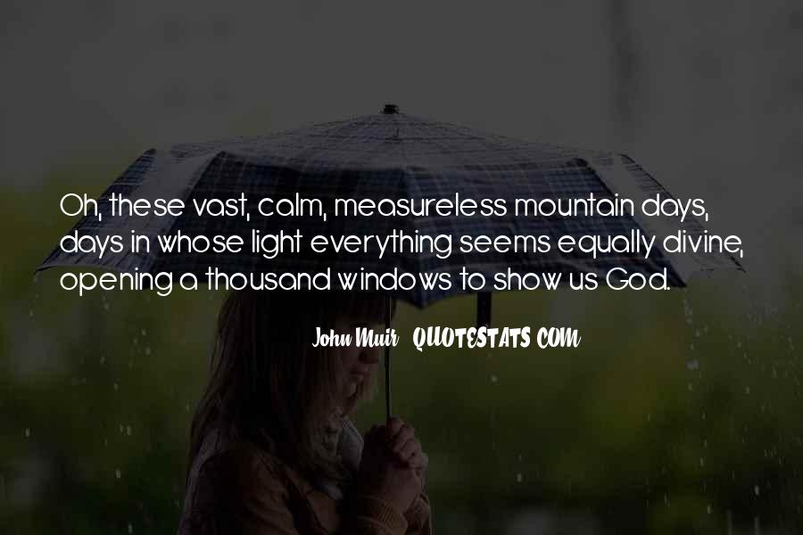Muir's Quotes #314297