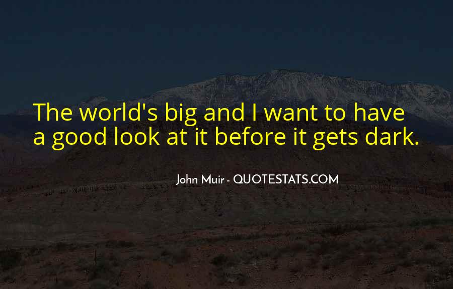 Muir's Quotes #778392