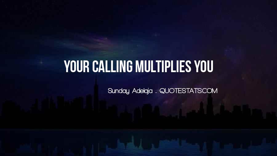 Multiplies Quotes #523752