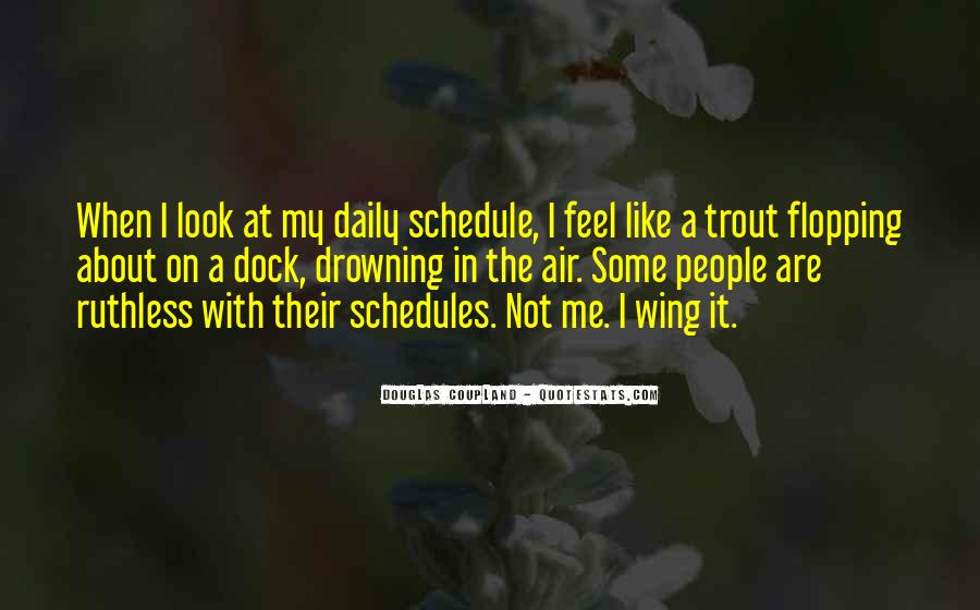 Quotes About Daily Schedules #1154365