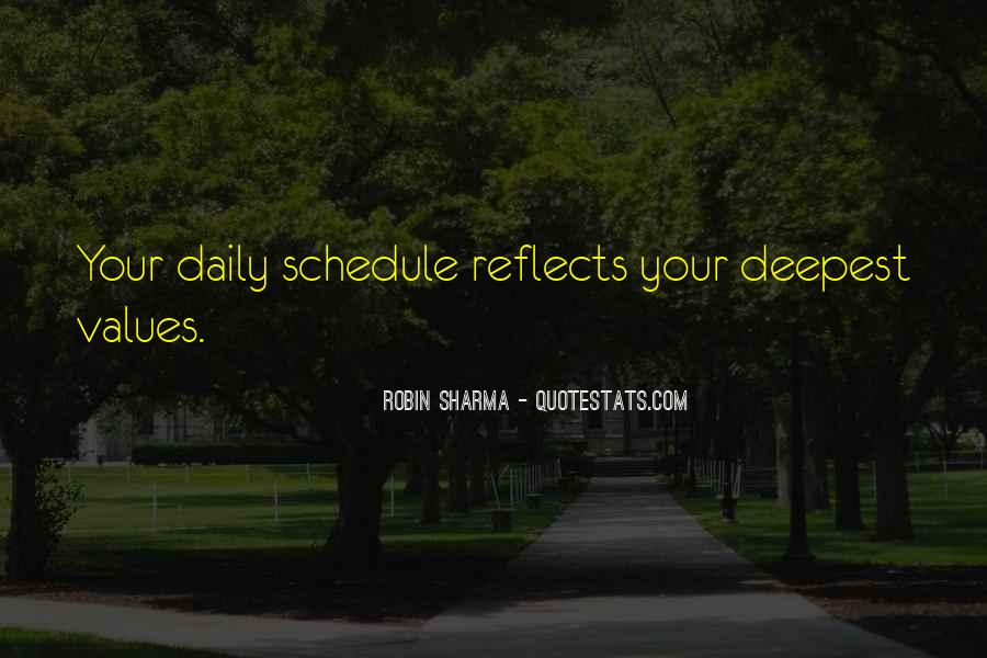 Quotes About Daily Schedules #1278591