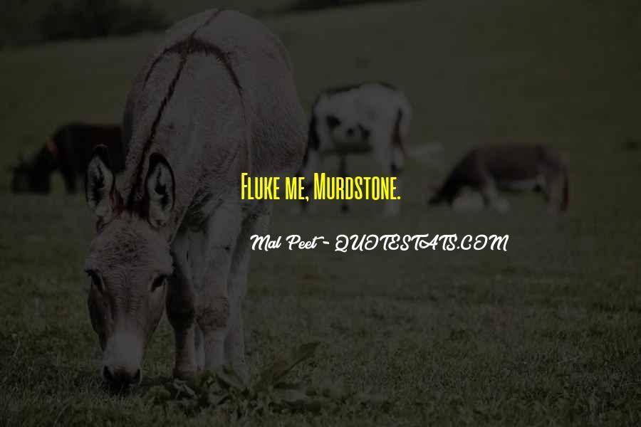Murdstone Quotes #1320038
