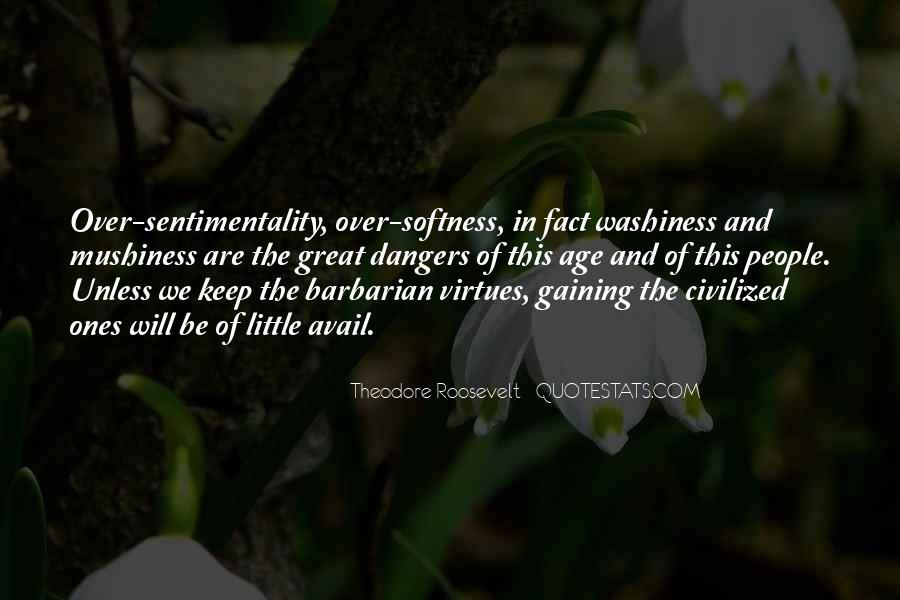 Mushiness Quotes #1495027