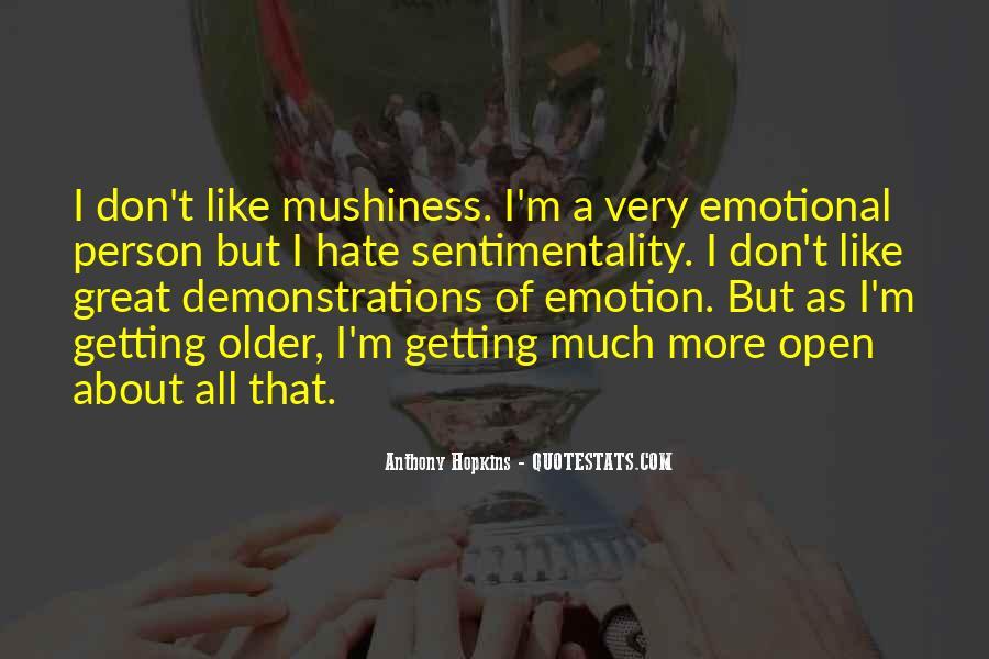 Mushiness Quotes #42982