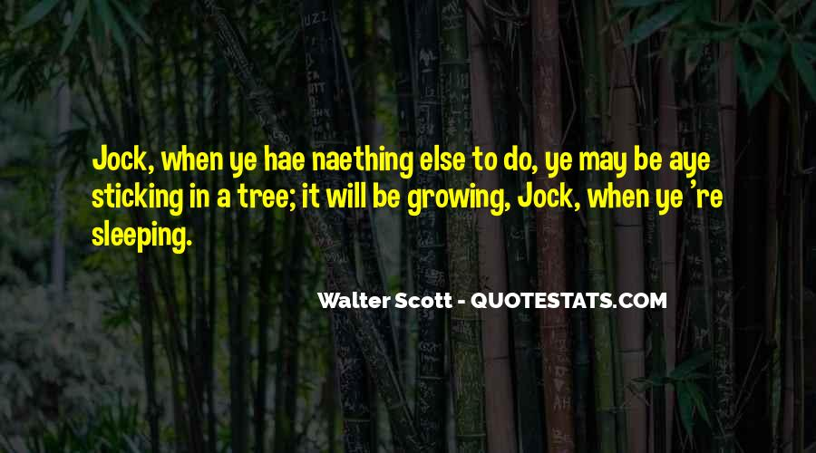 Naething Quotes #881242