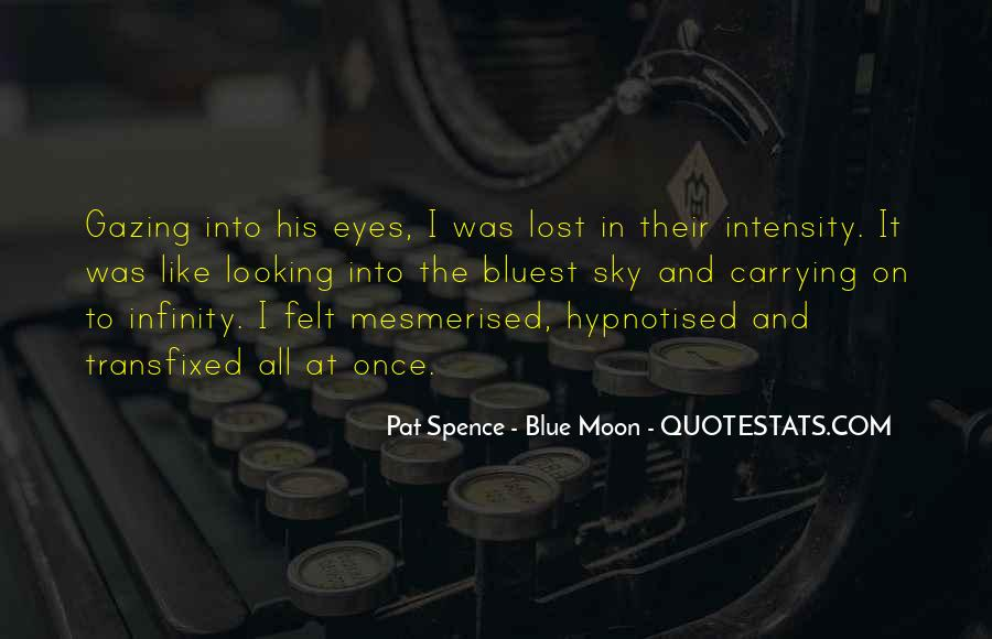 Quotes About Once In A Blue Moon #414406