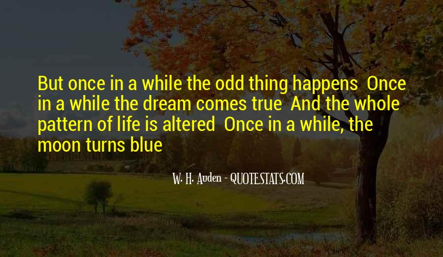 Quotes About Once In A Blue Moon #893984
