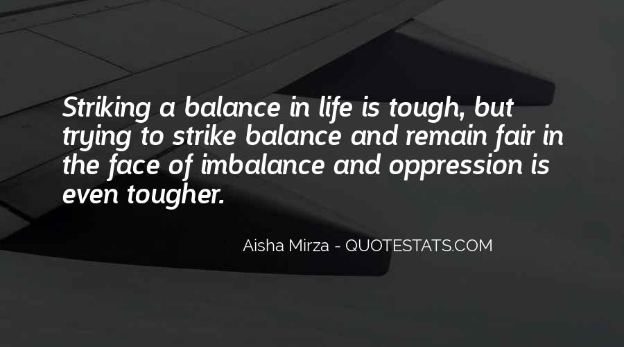 Quotes About Imbalance #1233039