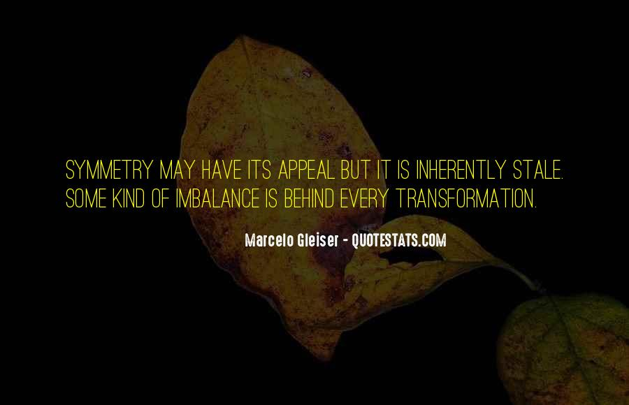 Quotes About Imbalance #641044