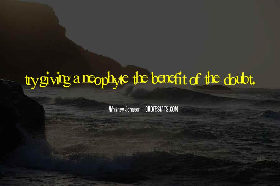 Neophyte's Quotes #698758