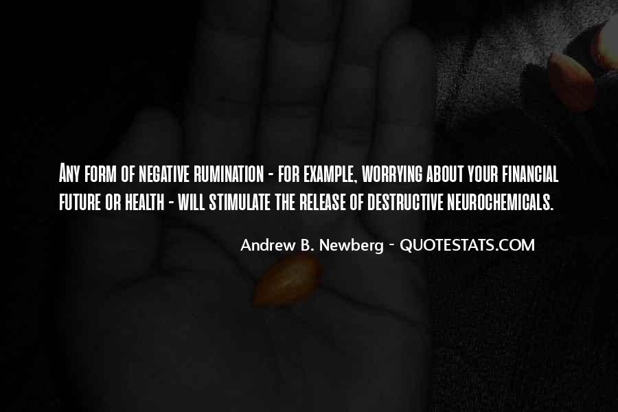 Neurochemicals Quotes #1246958