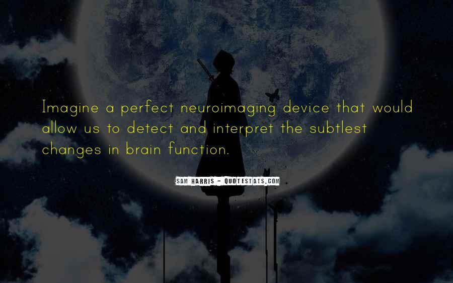 Neuroimaging Quotes #828666