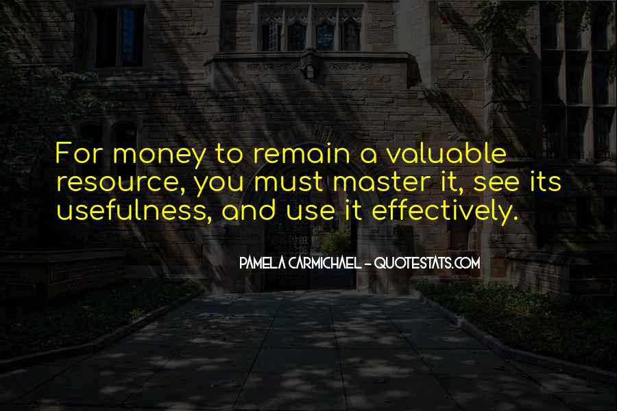 Quotes About Usefulness #328574
