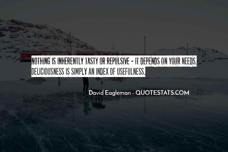 Quotes About Usefulness #610379