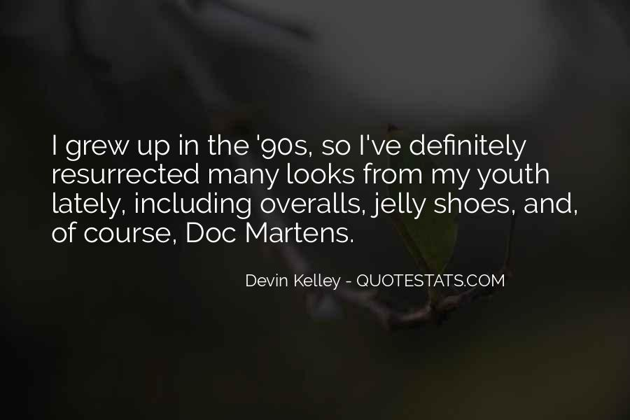 Quotes About Doc Martens #593054
