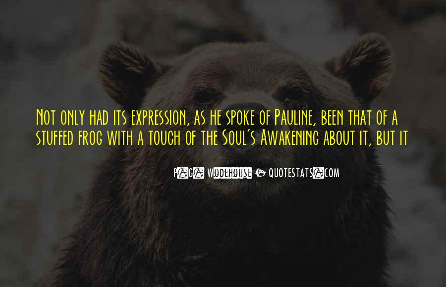 Quotes About Awakening Your Soul #1412817