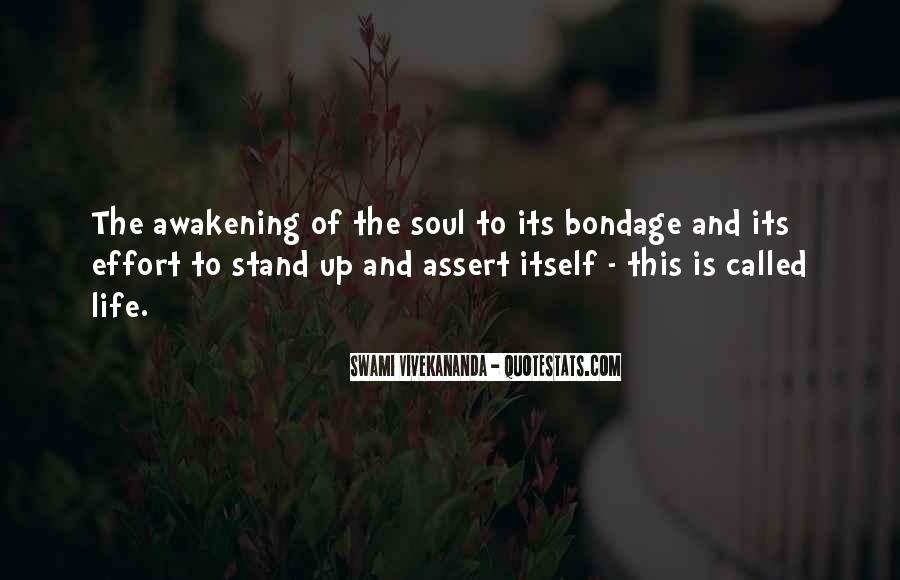 Quotes About Awakening Your Soul #52804