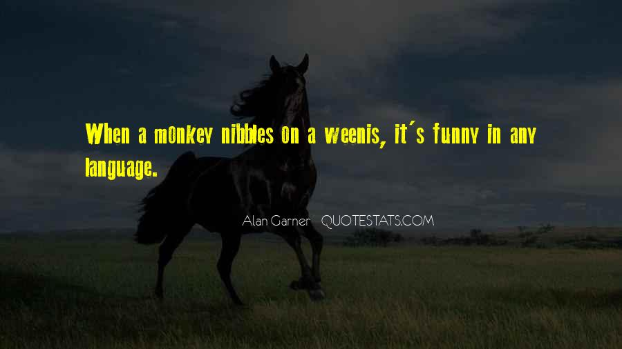 Nibbles Quotes #1332324