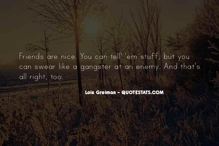 Nice's Quotes #56916