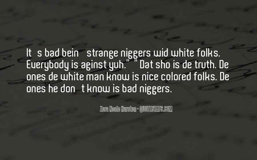 Niggers Quotes #1021423