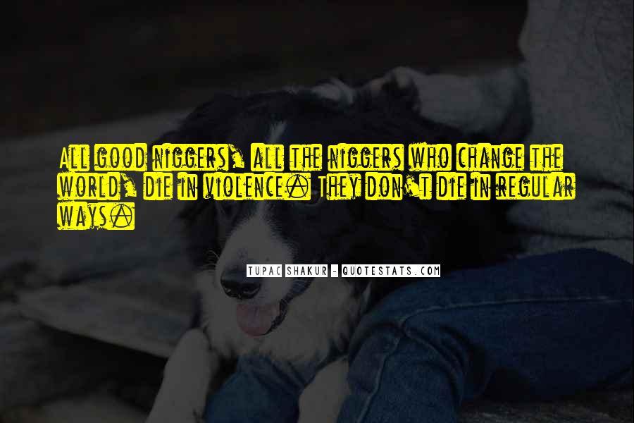 Niggers Quotes #1217442