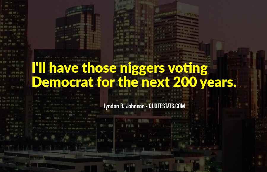 Niggers Quotes #1471820