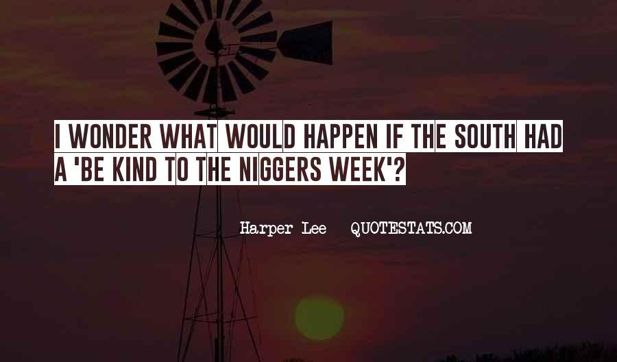Niggers Quotes #15407