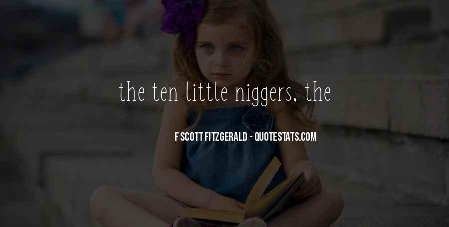 Niggers Quotes #338117