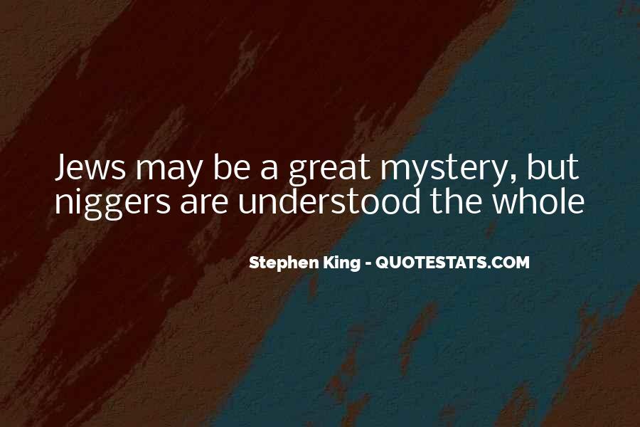 Niggers Quotes #718525