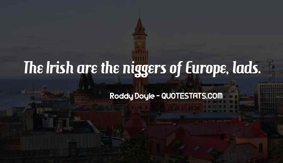 Niggers Quotes #7353