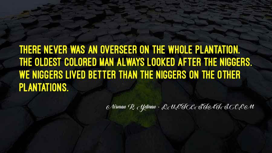 Niggers Quotes #8946