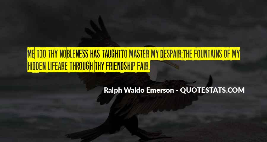 Nobleness Quotes #1820921