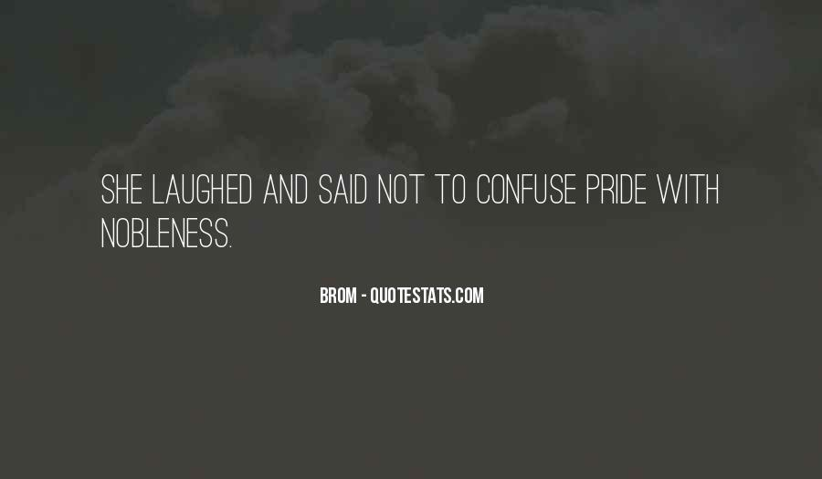 Nobleness Quotes #605658