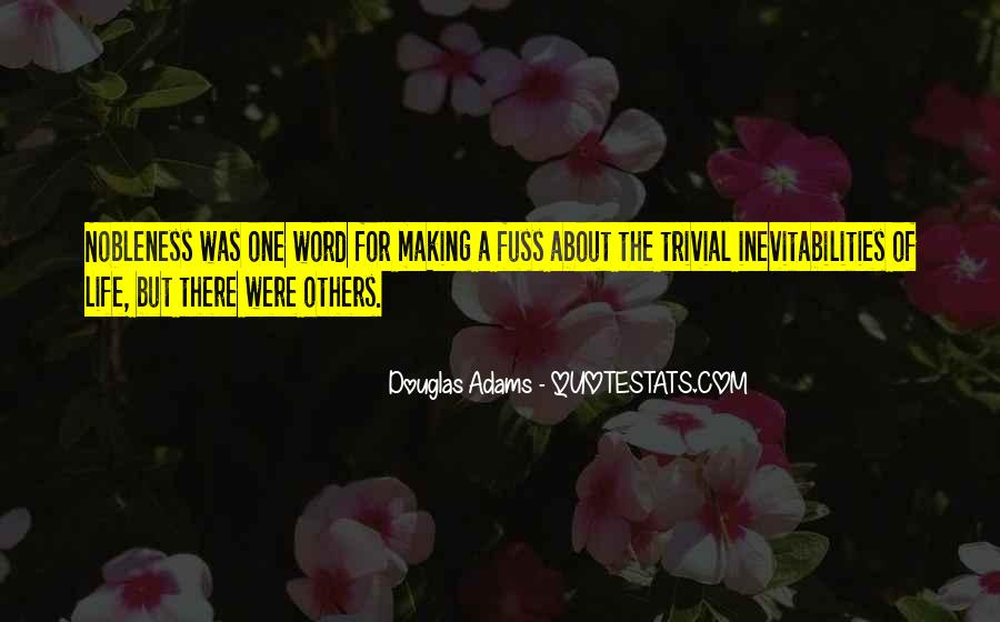 Nobleness Quotes #739177