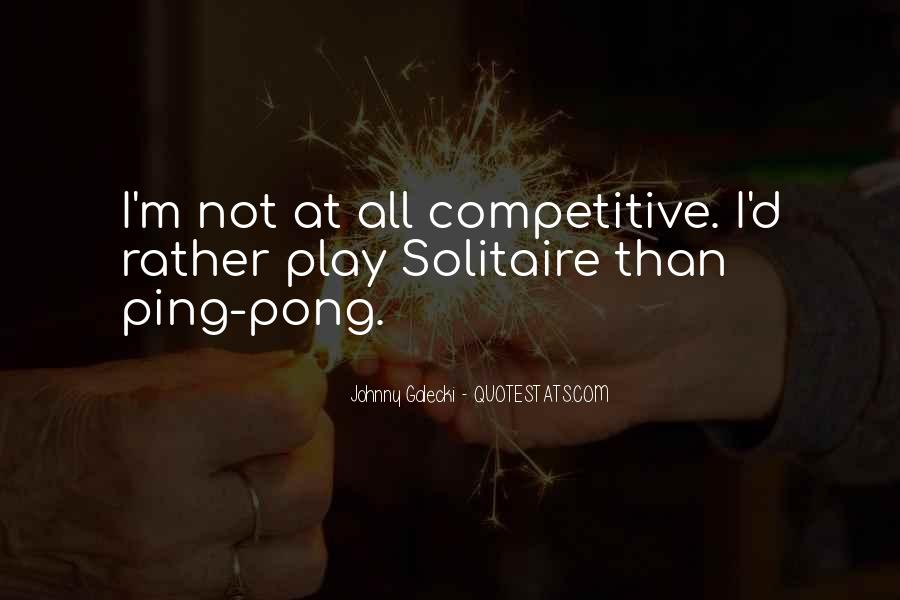 Quotes About Solitaire #1412742
